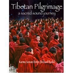 CD: Tibetan Pilgrimage Gong Bath™ by Richard Rudis