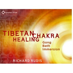 CD: Tibetan Chakra Healing Gong Bath™ by Richard Rudis